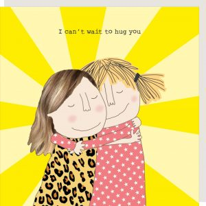 I Can't Wait To Hug You – card