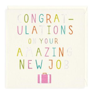 Congratulations On Your Amazing New Job Card