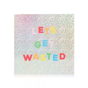 Let's Get Wasted – card